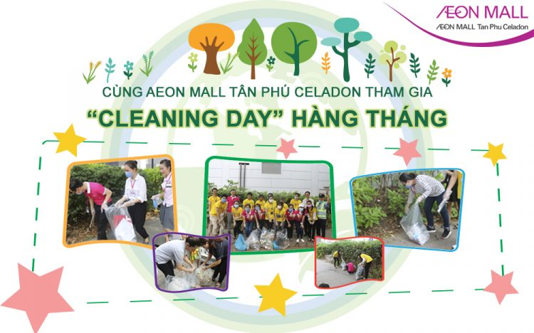 "KEEP THE ENVIRONMENT CLEAN WITH MONTHLY ""CLEANING DAY"" ACTIVITY AT AEON MALL TAN PHU CELADON"