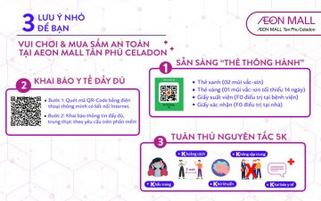 3 SMALL NOTES FOR YOUR SAFE SHOPPING AT AEON MALL TAN PHU CELADON