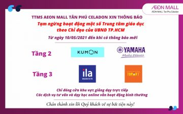 [NEXT ANNOUNCEMENT] OPERATION OF SOME EDUCATION CENTER AT AEON MALL TAN PHU CELADON