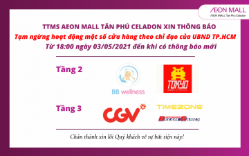 OPERATION ANNOUNCEMENT OF SOME STORES AT AEON MALL TAN PHU CELADON