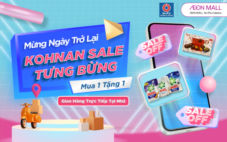 WELCOME BACK WITH HOT PROMOTION FROM KOHNAN